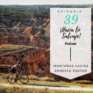 Montañas Vacías en el Podcast de Hacia lo Salvaje