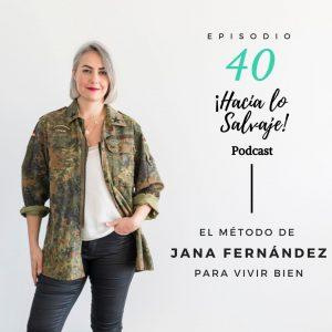 Jana Fernández en el podcast de Hacia lo Salvaje
