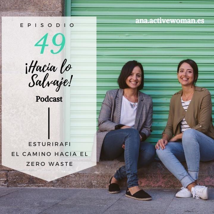 Portada Podcast Hacia lo Salvaje con Esturirafi